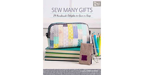 Sew Many Gifts : 19 Handmade Delights to Give or Keep (Paperback) - image 1 of 1