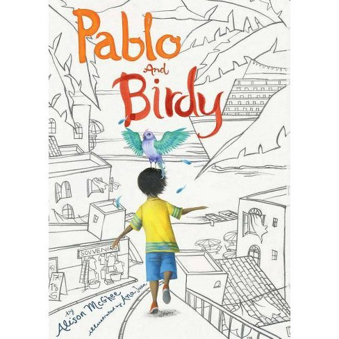 Pablo and Birdy - by  Alison McGhee (Paperback) - image 1 of 1