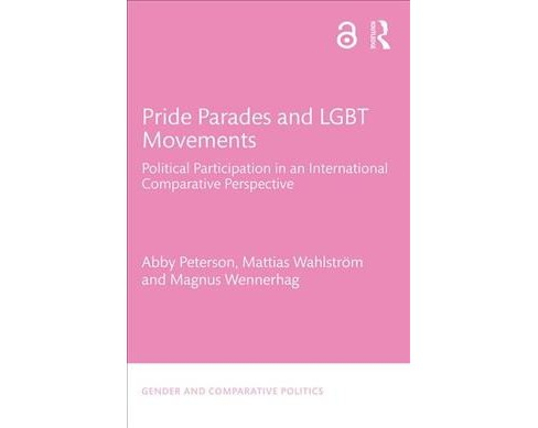 Pride Parades and LGBT Movements : Political Participation in an International Comparative Perspective - image 1 of 1