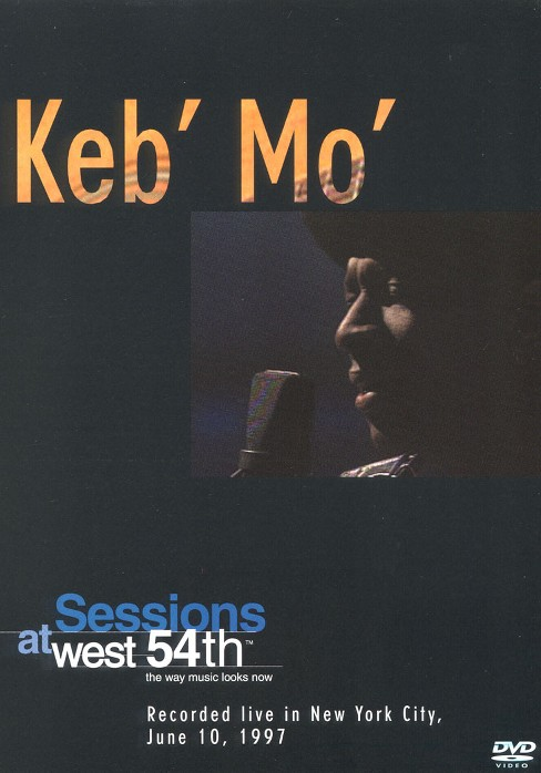 Keb mo sessions at west 54th live (DVD) - image 1 of 1
