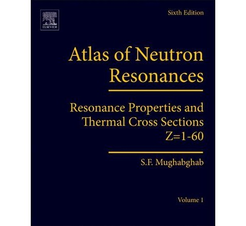 Atlas of Neutron Resonances : Resonance Properties and Thermal Cross Sections Z= 1-60 - by Said F. - image 1 of 1