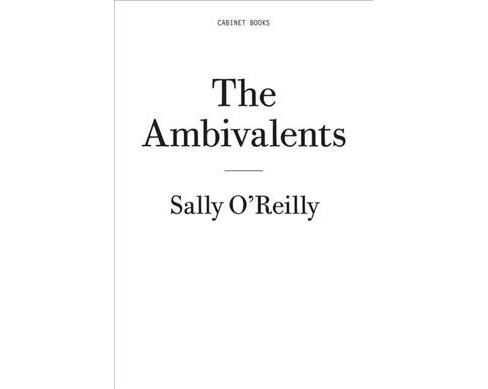 Ambivalents -  (Twentyfour Hour Book Series) by Sally O'Reilly (Paperback) - image 1 of 1