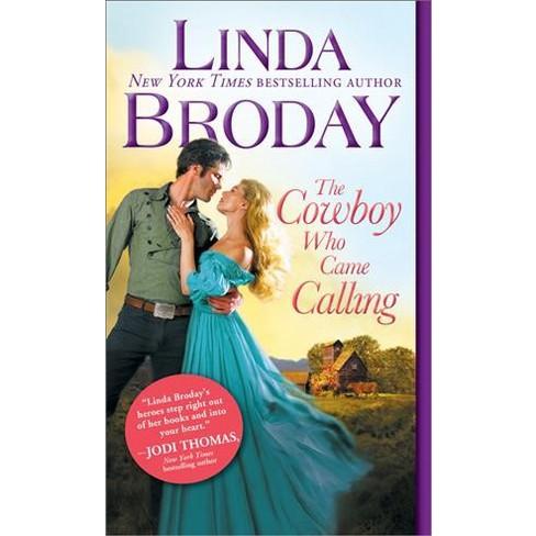 Cowboy Who Came Calling Paperback Linda Broday Target
