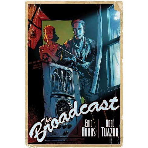 The Broadcast - by  Eric Hobbs (Paperback) - image 1 of 1