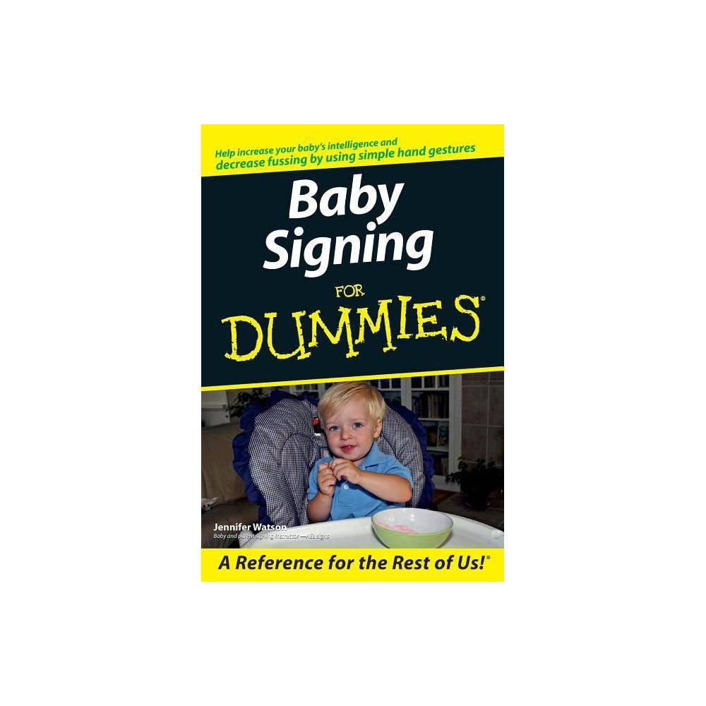 Baby Signing For Dummies For Dummies By Jennifer Watson Paperback