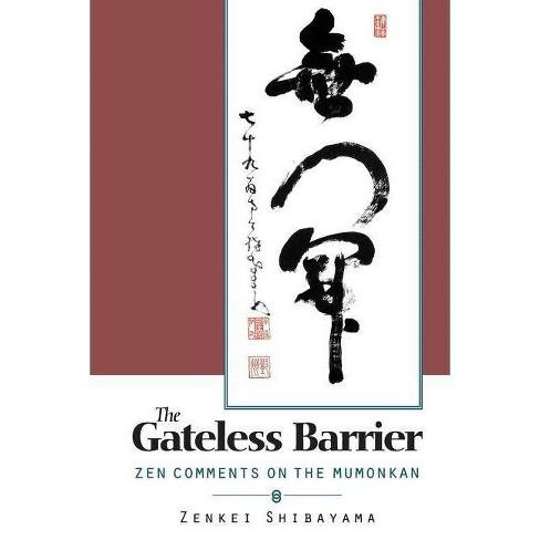 Gateless Barrier - by  Zenkai Shibayama (Paperback) - image 1 of 1