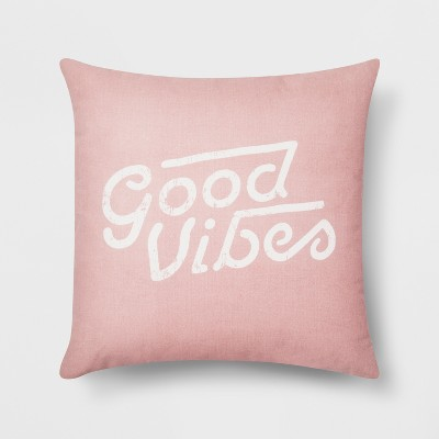 Good Vibes Throw Pillow - Room Essentials™