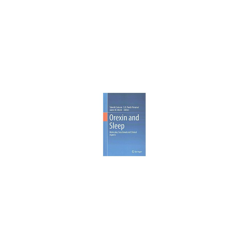 Orexin and Sleep : Molecular, Functional and Clinical Aspects (Hardcover)