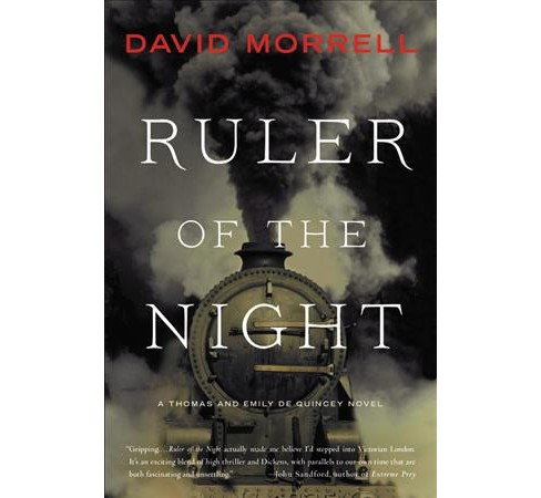 Ruler of the Night -  Reprint (Thomas and Emily De Quincey) by David Morrell (Paperback) - image 1 of 1