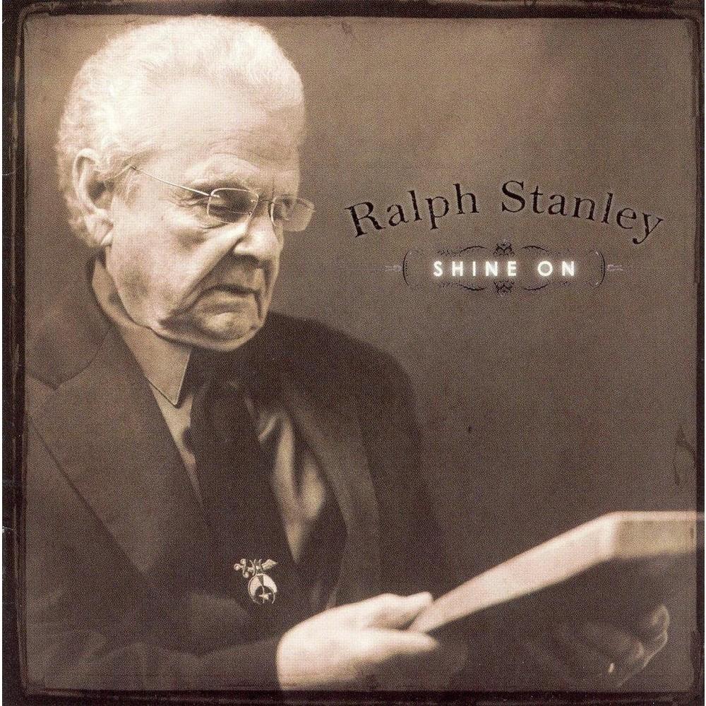 Ralph Stanley - Shine On (CD)