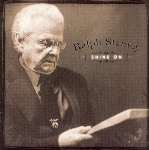 Ralph stanley - Shine on (CD) - image 1 of 4