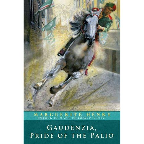Gaudenzia, Pride of the Palio - by  Marguerite Henry (Paperback) - image 1 of 1