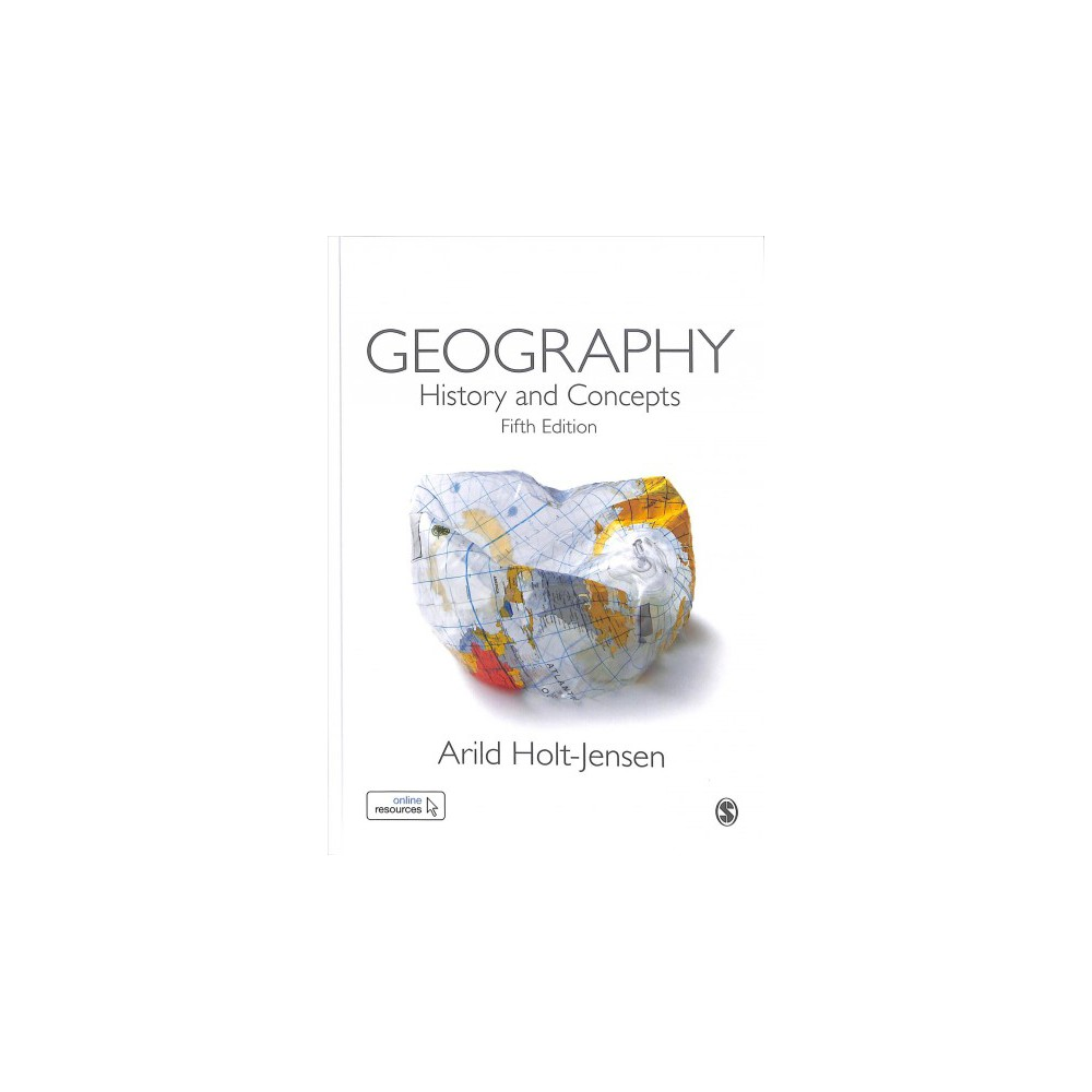 Geography : History and Concepts - 5 by Arild Holt-Jensen (Hardcover)