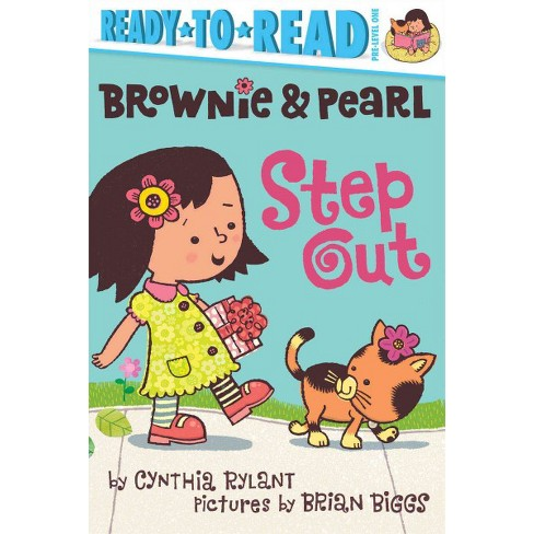 Brownie & Pearl Step Out - by  Cynthia Rylant (Paperback) - image 1 of 1