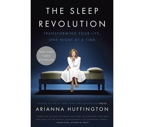 Sleep Revolution : Transforming Your Life, One Night at a Time (Reprint) (Paperback) (Arianna - image 1 of 1
