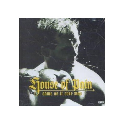 House Of Pain - Same As It Ever Was (EXPLICIT LYRICS) (CD) - image 1 of 1