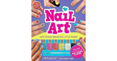 Nail Art : Over 35 Easy Designs for Little Fingers (Paperback) - image 1 of 1