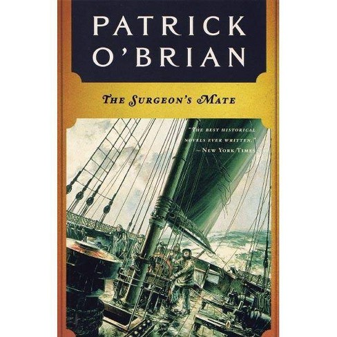 The Surgeon's Mate - (Aubrey-Maturin (Paperback)) by  Patrick O'Brian (Paperback) - image 1 of 1