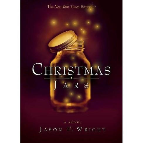 Christmas Jars - by  Jason F Wright (Paperback) - image 1 of 1
