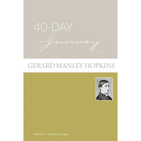 40-Day Journey with Gerard Manley Hopkins - (Paperback) - image 1 of 1