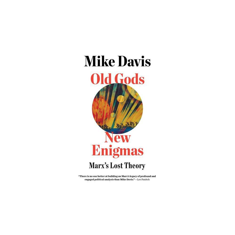 Old Gods New Enigmas - by Mike Davis (Paperback)