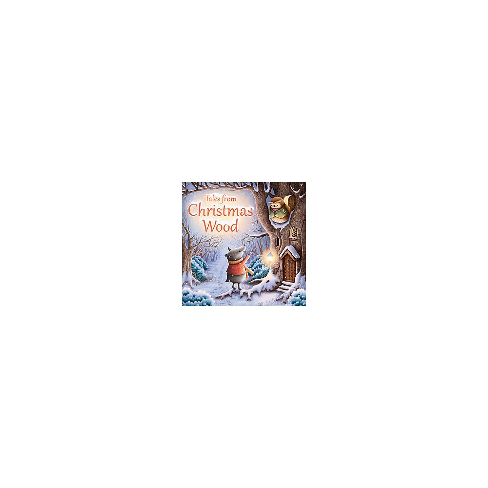 Tales from Christmas Wood (Hardcover) (Suzy Senior)