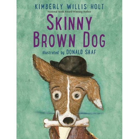 Skinny Brown Dog - by  Kimberly Willis Holt (Paperback) - image 1 of 1