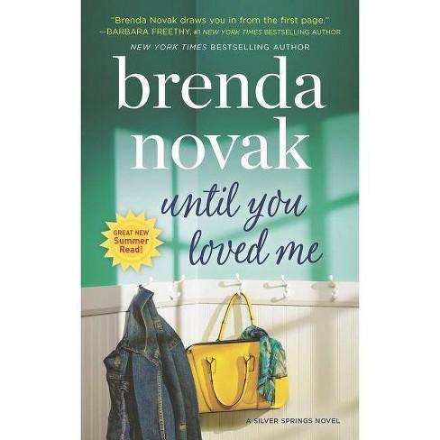 Until You Loved Me (Paperback) (Brenda Novak) - image 1 of 1
