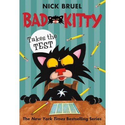 Bad Kitty Takes the Test - by Nick Bruel
