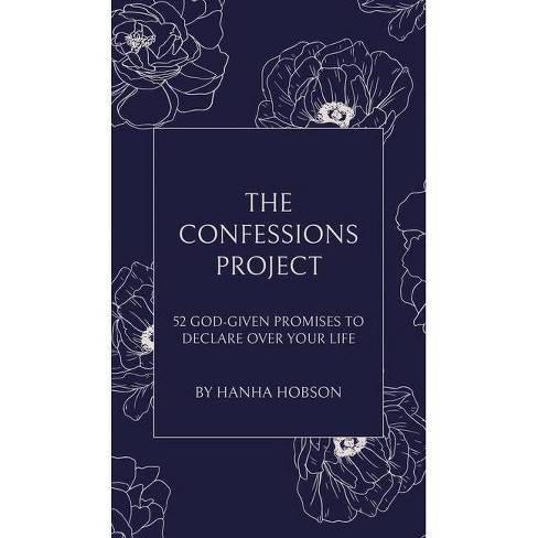 The Confessions Project - by  Hanha Hobson (Hardcover) - image 1 of 1