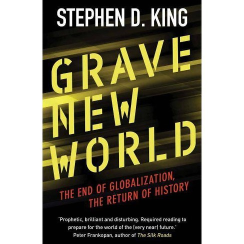 Grave New World - by  Stephen D King (Paperback) - image 1 of 1