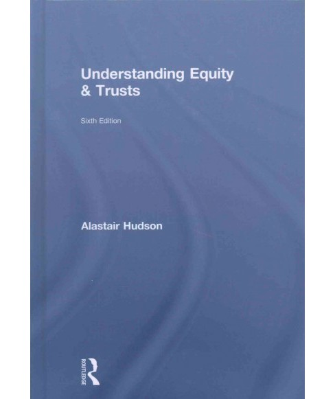 Understanding Equity & Trusts (Hardcover) (Alastair Hudson) - image 1 of 1