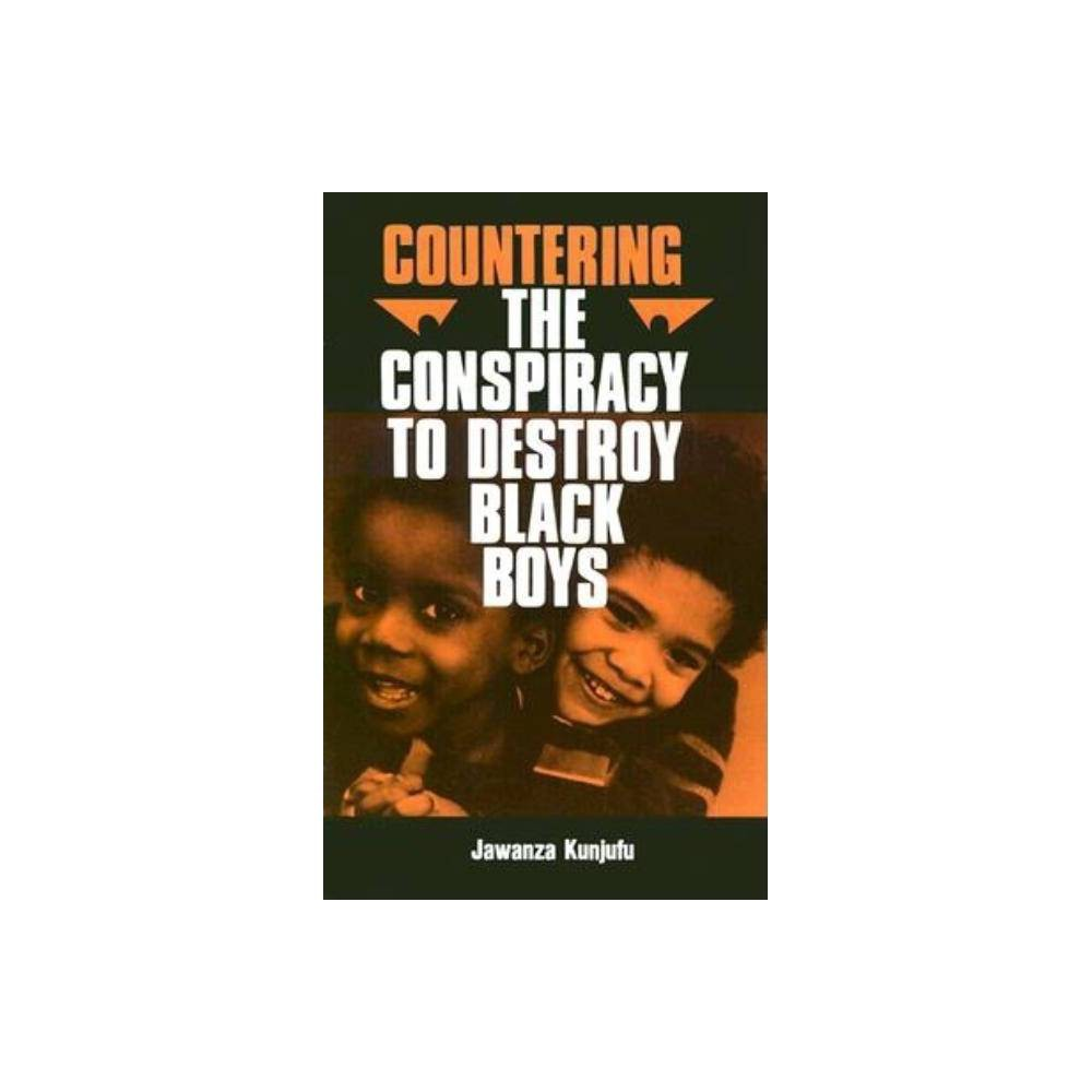 Countering The Conspiracy To Destroy Black Boys Vol I Volume 1 By Jawanza Kunjufu Paperback