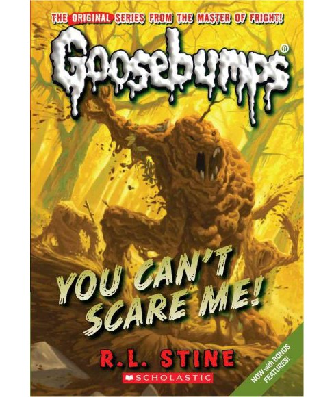 You Can't Scare Me! -  (Goosebumps) by R. L. Stine (Paperback) - image 1 of 1