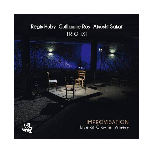 Trio IXI - Improvisation: Live At Gravner Winery (CD) - image 1 of 1