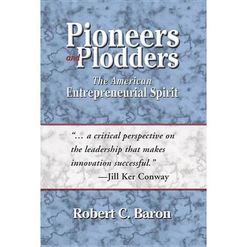 Pioneers and Plodders - by  Robert C Baron (Hardcover) - image 1 of 1