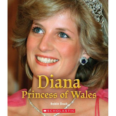 Diana Princess of Wales - (A True Book: Queens and Princesses) by  Robin S Doak (Hardcover) - image 1 of 1