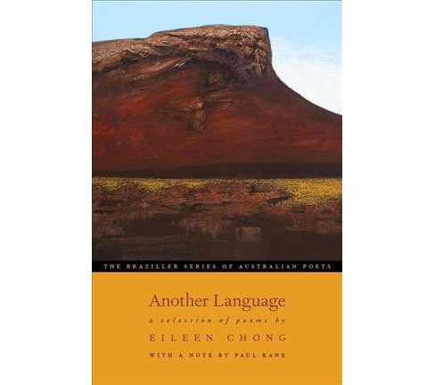 Another Language : A Selection of Poems (Paperback) (Eileen Chong) - image 1 of 1