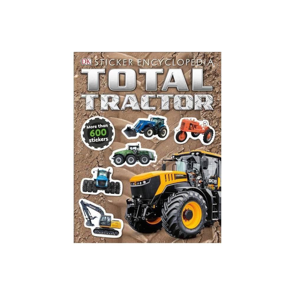 Total Tractor Sticker Encyclopedia Sticker Encyclopedias Paperback