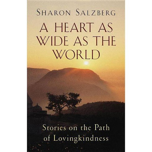 A Heart as Wide as the World - by  Sharon Salzberg (Paperback) - image 1 of 1