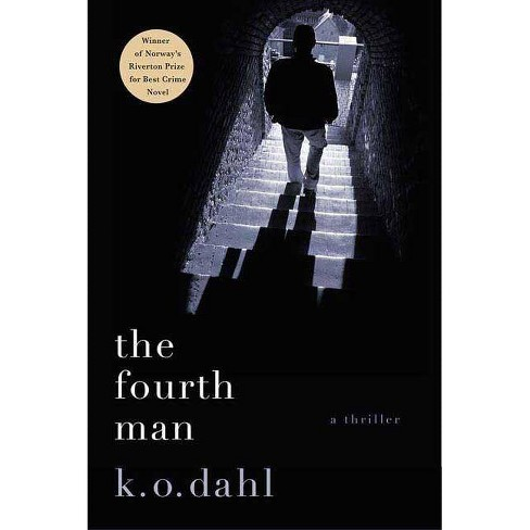 The Fourth Man - by  K O Dahl (Paperback) - image 1 of 1