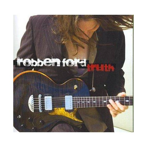 Robben Ford - Truth (CD) - image 1 of 1