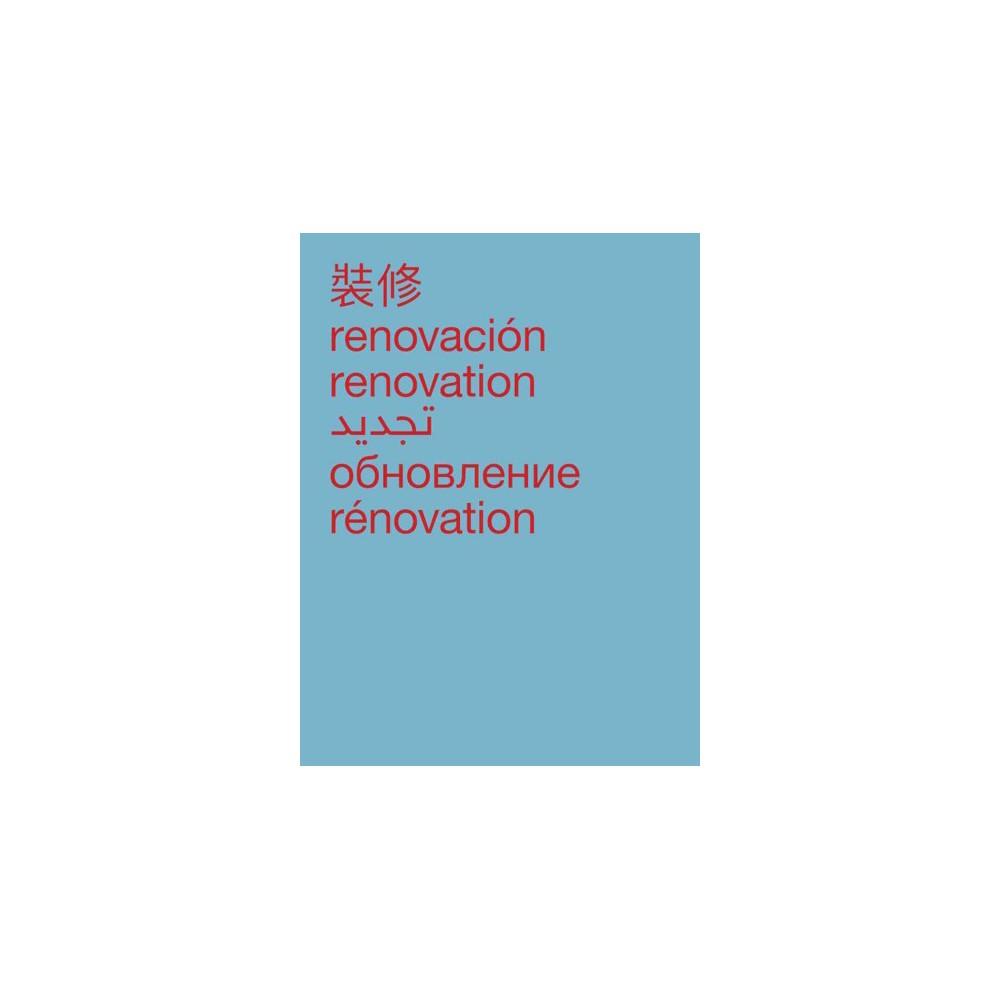 Nancy Davenport : renovacioin / renovation / renovation (Paperback)