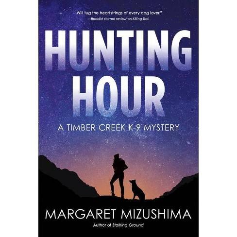 Hunting Hour - by  Margaret Mizushima (Paperback) - image 1 of 1