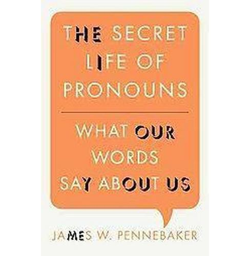 The Secret Life of Pronouns (Hardcover) - image 1 of 1