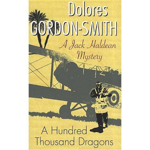 A Hundred Thousand Dragons - by  Dolores Gordon-Smith (Hardcover) - image 1 of 1