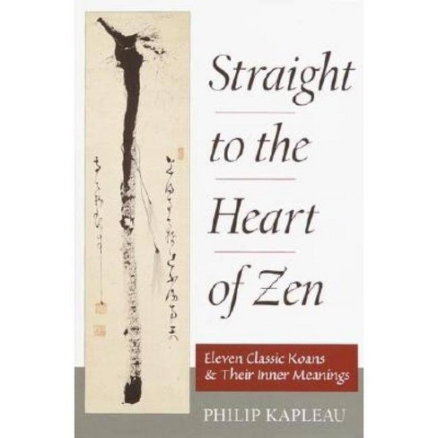 Straight to the Heart of Zen - by  Philip Kapleau (Paperback) - image 1 of 1