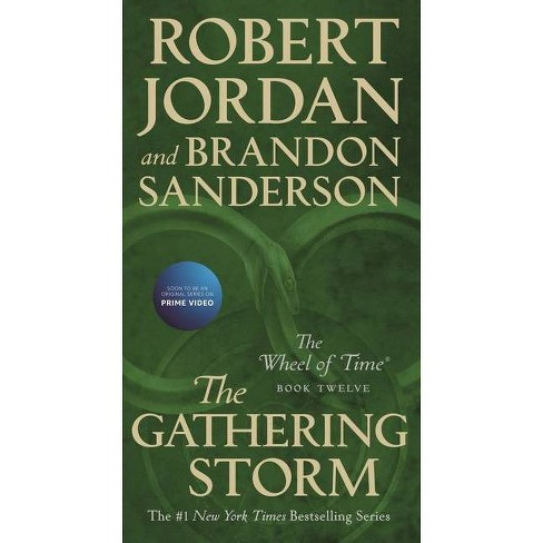 The Gathering Storm - (Wheel of Time) by  Robert Jordan & Brandon Sanderson (Paperback) - image 1 of 1