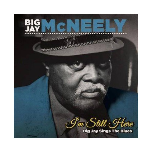 Big Jay McNeely - I'm Still Here: Big Jay Sings The Blues (CD) - image 1 of 1