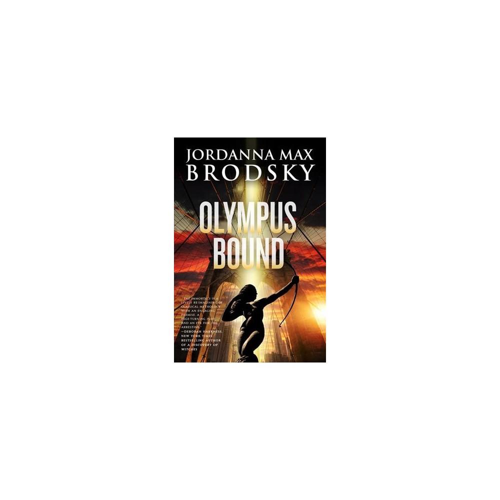 Olympus Bound - Reprint (Olympus Bound) by Jordanna Max Brodsky (Paperback)